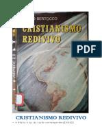 Cristianismo Redivivo (Bruno Bertocco)