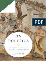[Alan_Ryan]_On_politics_a_history_of_political_th(b-ok.org).epub