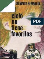 Erich Maria Remarque. El Cielo No Tiene Favoritos r1.0