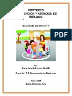 ¡Proyecto Prevención y Atención de Riesgos 2019