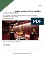 Cidade Italiana Se Mantém Um Mês Em Silêncio Para Salvar o Som Dos Stradivarius - Jornal O Globo