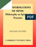 Michael McGhee - Transformations of Mind_ Philosophy as Spiritual Practice (2000, Cambridge University Press).pdf