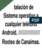 Instalación de Sistema operativo a cualquier teléfono Android.docx