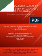 A Diferença Entre Nascer Batizado Pelo Espirito Santo Artur Nogueira