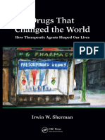 (100 Key Points) Irwin W. Sherman-Drugs That Changed the World_ How Therapeutic Agents Shaped Our Lives-CRC Press (2017)