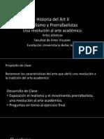 """Clase 11 Realismo y Prerrafaelistas El Arte de La Realidad Social, Los Cercanos a Los Impresionistas."""""""