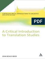 (Continuum Critical Introductions Linguistics) Jean Boase-Beier-Critical Introduction to Translation Studies (Continuum Critical Introductions Linguistics)-Continuum (2011).pdf