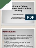 Respiratory Failure Assessment and Problem Solving - Copy (Salinan berkonflik acer 2016-02-03).ppt