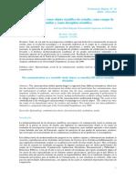 La comunicación como objeto científico de estudio, como campo de análisis y como disciplina científica