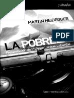 4. HEIDEGGER, Martin, La pobreza (presentación de Ph. Lacoue-Labarthe), Amorrurtu, 2006