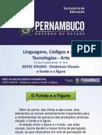 ARTES VISUAIS - Dinâmicas Visuais O Fundo e a Figura