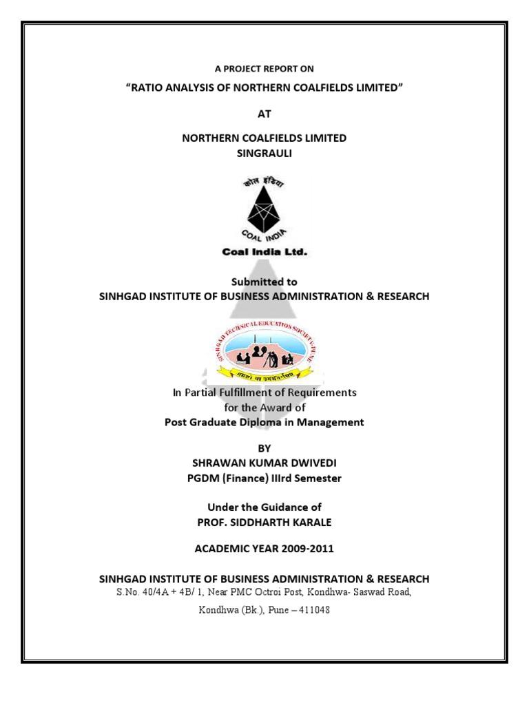 ratio analysis of northern coalfield ltd M/s chhattisgarh mineral development corporation ltd  to m/s chhattisgarh mineral development corporation limited vide  analysis results.