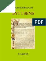 Adam Królikowski - Byt i sens & Elementy historii filozofii