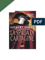 Gisbert Haefs - LaSpadaDiCartagine