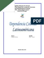 DEPENDENCIA COLONIAL LATINOAMERICANA.docx