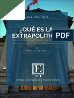 Gayozzo, Piero - Qué Es La Extrapolítica -IET-Instituto de Extrapolítica y Transhumanismo