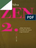 Zen 2. Qué Decimos Cuando Decimos Experiencia- Alberto Silva