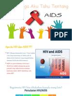 Aku Bangga Aku Tahu HIV AIDS