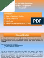 Clases Finales y Métodos Finales - Reconocimiento de Clases Abstractas e Interfaces. Diferencias entre estas.