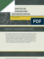 Proyecto de Intervencion Socioeducativa Sexto Sem