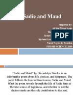 Sadie and Maud