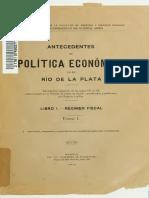 Antecedentes de Política Económica en El Río de La Plata Tomo I, 1915