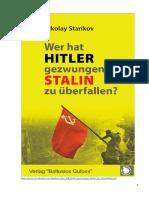 Starikov Wer Hat Hitler Gezwungen STALIN Zu Ueberfallen