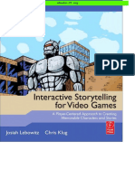 Focal.Press.Interactive.Storytelling.For.Video.Games.A.Player.Centered.Approach.To.Creating.Memorable.Characters.And.Stories.Mar.2011.ISBN.0240817176.pdf