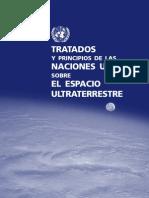 TRATADOS  Y PRINCIPIOS DE LAS  NACIONES UNIDAS  SOBRE  EL ESPACIO  ULTRATERRESTRE