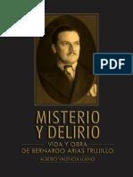 Misterio y Deliro. Vida y Obra de Bernardo Arias Trujillo