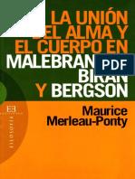 Merleau-Ponty - La union del alma y el cuerpo.pdf
