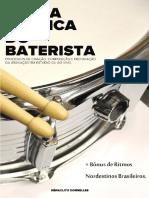 Livro a Vida Prática Do Baterista- Heráclito Dornelles