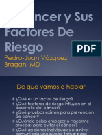 El Cancer y Sus Factores de Riesgo - Dr. PJ Vázquez