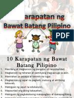 10karapatanngbawatbatangpilipino-110909112145-phpapp01.pptx