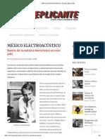 México Electroacústico _ Revista Replicante