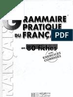 Grammaire Pratique Du Fr en 80 Fiches