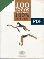 Livro 100 Jogos Tradicionais 100 Futuro Índice