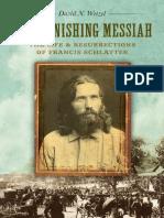 The Vanishing Messiah