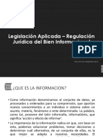 Legislación Aplicada – Regulación Jurídica del Bien Informacional