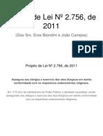 Projeto de Lei Nº 2.756, De 2011