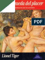 Lionel Tiger - La búsqueda del placer. Una celebración de los sentidos.pdf