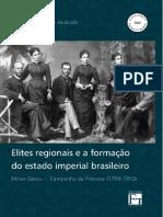 Marcos Ferreira de Andrade - Elites Regionais e a formação do Estado Imperial Brasileiro.pdf