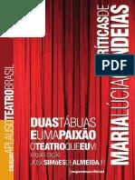 ALMEIDA Jr 2008_Maria Lucia Candeias_Duas tábuas e uma paixao O teatro que eu vi 1997-2002.pdf