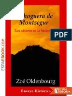 La Hoguera de Montsegur - Zoe Oldenbourg