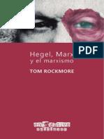 Hegel, Marx y el Marxismo.