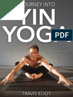 A Journey to Yin Yoga, Travis Eliot