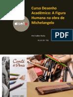 Modelo Masculino Na Obra de Michelangelo-Desenho Acadêmico Figura Humana-Galber Rocha