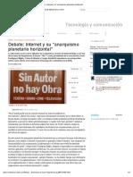 """Internet y Su """"Anarquismo Planetario Horizontal"""""""