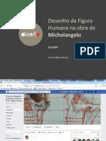 Desenho Dos Membros Inferiores Na Obra de Michelangelo