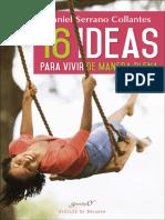 16 Ideas Para Vivir de Manera Plena. Experiencias y Reflexiones de Un Médico de Familia - Daniel Serrano Collantes